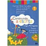 Construindo A Escrita -Textos, Gramática E Ortografia - 2º Ano - Ensino Fundamental I - Maria da GraÇa Baraldi, Et Al, DÉborah PanachÃo ...