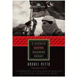 O Silêncio Contra Muamar Kadafi - Andrei Netto