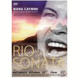 Rio Sonata - Uma Homenagem a Nana Caymmi (DVD) -