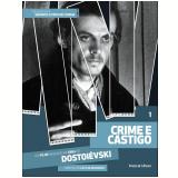 Crime e Castigo (Vol. 01) - Fiódor Dostoiévski