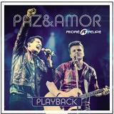 André E Felipe - Paz E Amor - Playback (CD) - André & Felipe