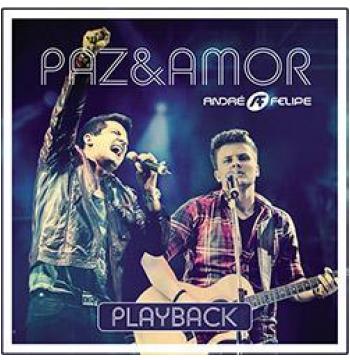 André E Felipe - Paz E Amor - Playback (CD)