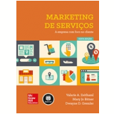 Marketing De Serviços - Valarie A. Zeithaml, Mary Jo Bitner, Dwayne D. Gremle