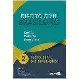 Direito Civil Brasileiro – Teoria Geral das Obrigações (Vol. 2) - Carlos Roberto Gonçalves