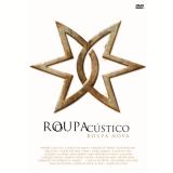 Roupa Nova - Roupacústico - Ao Vivo (DVD) - Roupa Nova
