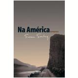 Na América - Susan Sontag