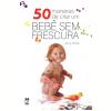 50 Maneiras de Criar um Beb� sem Frescura