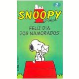 Snoopy (Vol. 2): Feliz Dia dos Namorados - Charles M. Schulz
