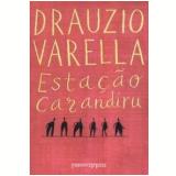 Estação Carandiru (Edição de Bolso) - Drauzio Varella