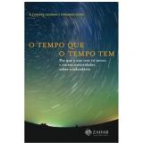 O Tempo que o Tempo Tem - Alexandre Cherman, Fernando Vieira