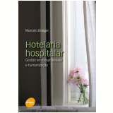 Hotelaria Hospitalar - Marcelo Boeger