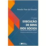 Execução de Bens dos Sócios - Amador Paes de Almeida