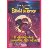 O Abomin�vel Monstro das Neves - Tom B. Stone