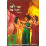 Três Meninas do Brasil - Ao Vivo (DVD) - Teresa Cristina, Rita Ribeiro, Jussara Silveira
