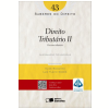 Direito Tribut�rio II (Vol. 43)