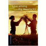 Love Among The Haystack Level 2 - Third Edition - D. H. Lawrence