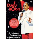 Dudu Nobre - Os Mais Lindos Sambas-Enredo de Todos os Tempos (DVD) - Dudu Nobre