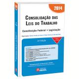 Consolidação Das Leis Do Trabalho 2014 - Fabiano Coelho De Souza, Platon Teixeira De Azevedo Neto