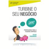 Turbine O Seu Negócio - Celso Figueiredo