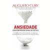ANSIEDADE: COMO ENFRENTAR O MAL DO S�CULO (Ebook)