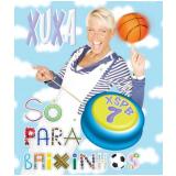 Xuxa - XSPB7 (Blu-Ray) - Xuxa