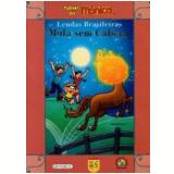 Turma Da Monica Em Lendas Brasileiras - Mula - Mauricio de Sousa