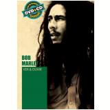 Bob Marley - Ver E Ouvir (cd +  ) (DVD) - Bob Marley