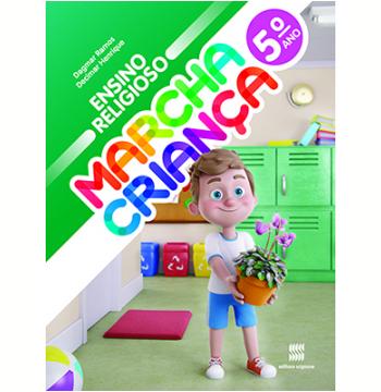 Marcha Criança - Ensino Religioso - 5º Ano - Ensino Fundamental I