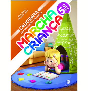 Marcha Criança Caligrafia com Ortografia e Gramática - 5º Ano - Ensino Fundamental I