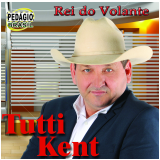 Tutti Kent - O Rei Volante (CD) - Tutti Kent