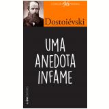 Uma Anedota Infame (Pocket) - Fiódor Dostoiévski