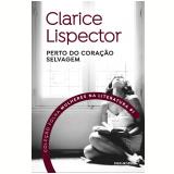 Clarice Lispector - Perto do Coração Selvagem (Vol. 01) - Clarice Lispector