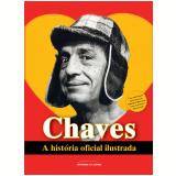 Chaves - A História Oficial Ilustrada (Pocket) - Editorial Televisa