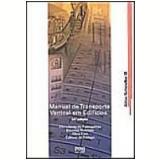 Manual de Transporte Vertical em Edifícios - Vários autores