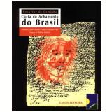 Carta do Achamento do Brasil - Antonio Carlos Olivieri, Marco Antonio Villa