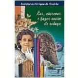 Ler, Escrever e Fazer Conta de Cabeça - Bartolomeu Campos de Queirós