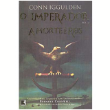 A Morte dos Reis (Vol. 2) - Conn Iggulden