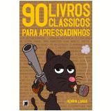 90 Livros Cl�ssicos para Apressadinhos - Henrik Lange