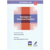 Enfermagem em Emergências Ortopédicas - Ana Cristina Mancussi e Faro (Org.)