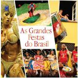 As Grandes Festas do Brasil - Editora Europa