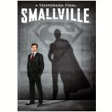 Smallville - 10 ª Temporada - A Temporada Final (DVD) - Vários (veja lista completa)