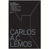 Da Taipa ao Concreto - Carlos A. C. Lemos