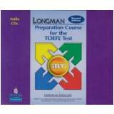 Longman Preparation Course For The Toefl Test Cds Ibt - 9 Cds - Deborah Phillips