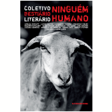 Ningu�m Humano - M�nica R. De Carvalho, Lidia Izecson, Eva Lazar ...