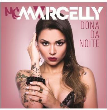 Mc Marcelly - Dona da Noite (CD)