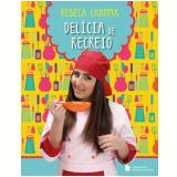 Delícia De Recreio - Rebeca Chamma