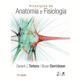 Princípios De Anatomia E Fisiologia - TORTORA