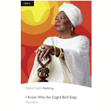 Know Why The Caged Bird Sings - Maya Angelou