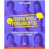 Sentimentos & Pensamentos - Juliane Feldmann