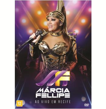 Marcia Fellipe - Ao Vivo Em Recife (DVD)